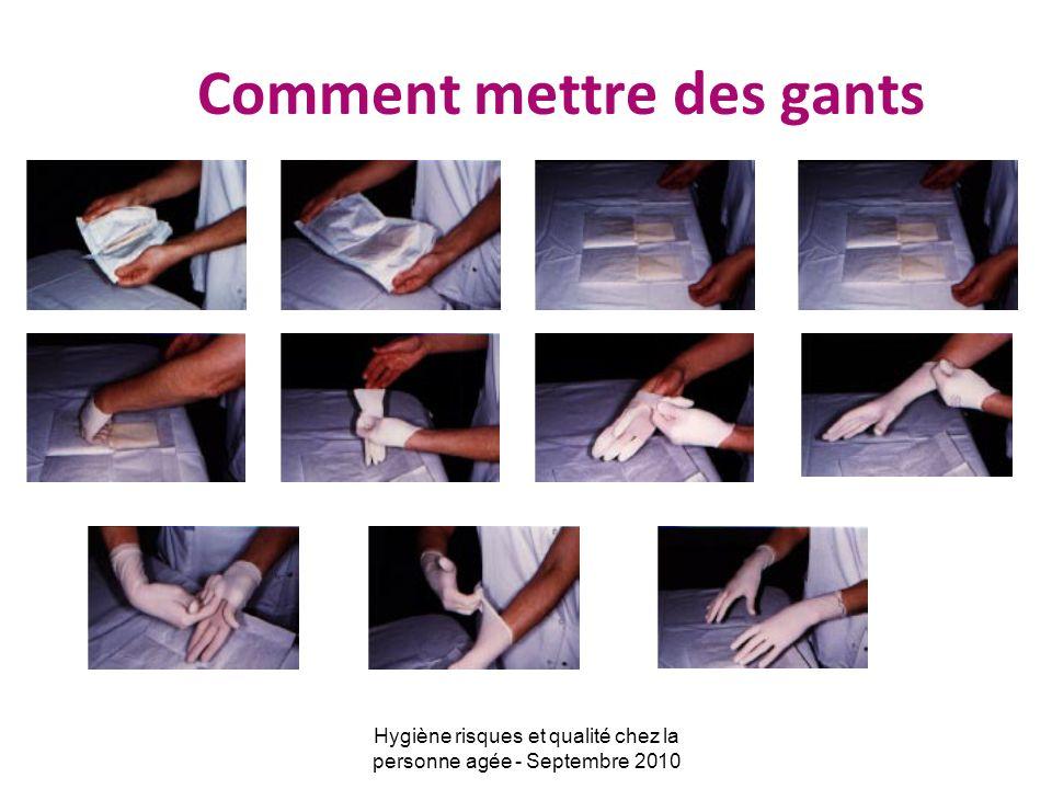 Comment mettre des gants