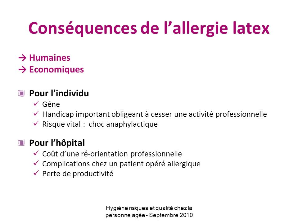 Conséquences de l'allergie latex