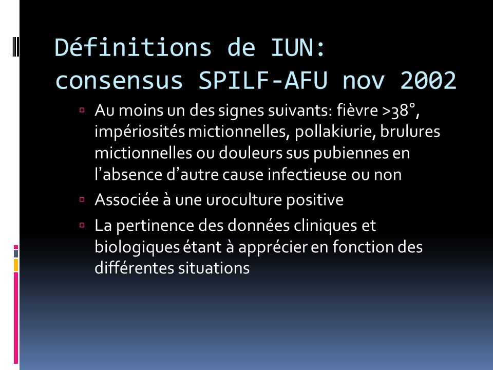 Définitions de IUN: consensus SPILF-AFU nov 2002