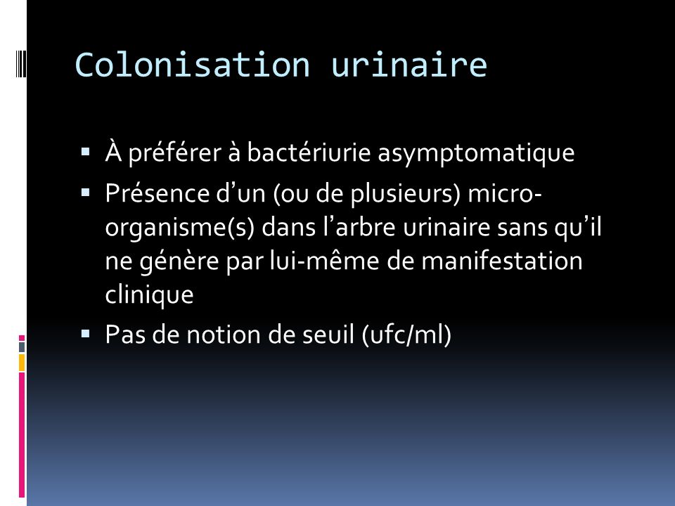 Colonisation urinaire