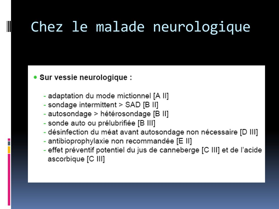 Chez le malade neurologique