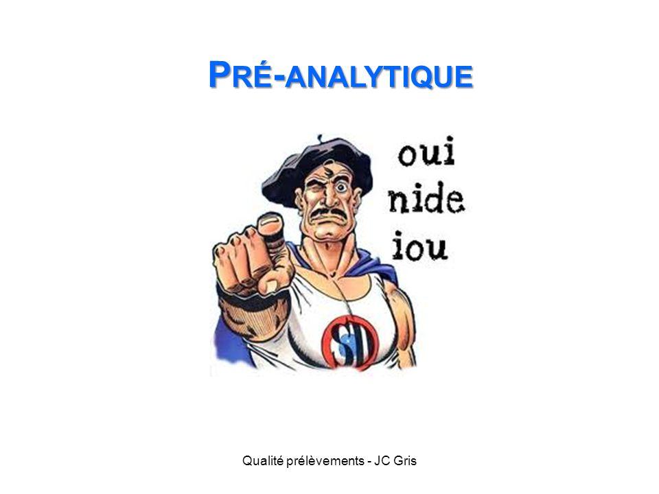 Qualité prélèvements - JC Gris