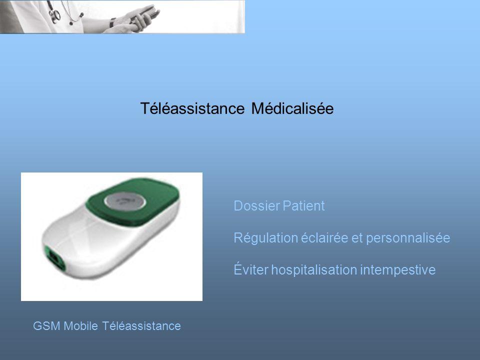 Téléassistance Médicalisée