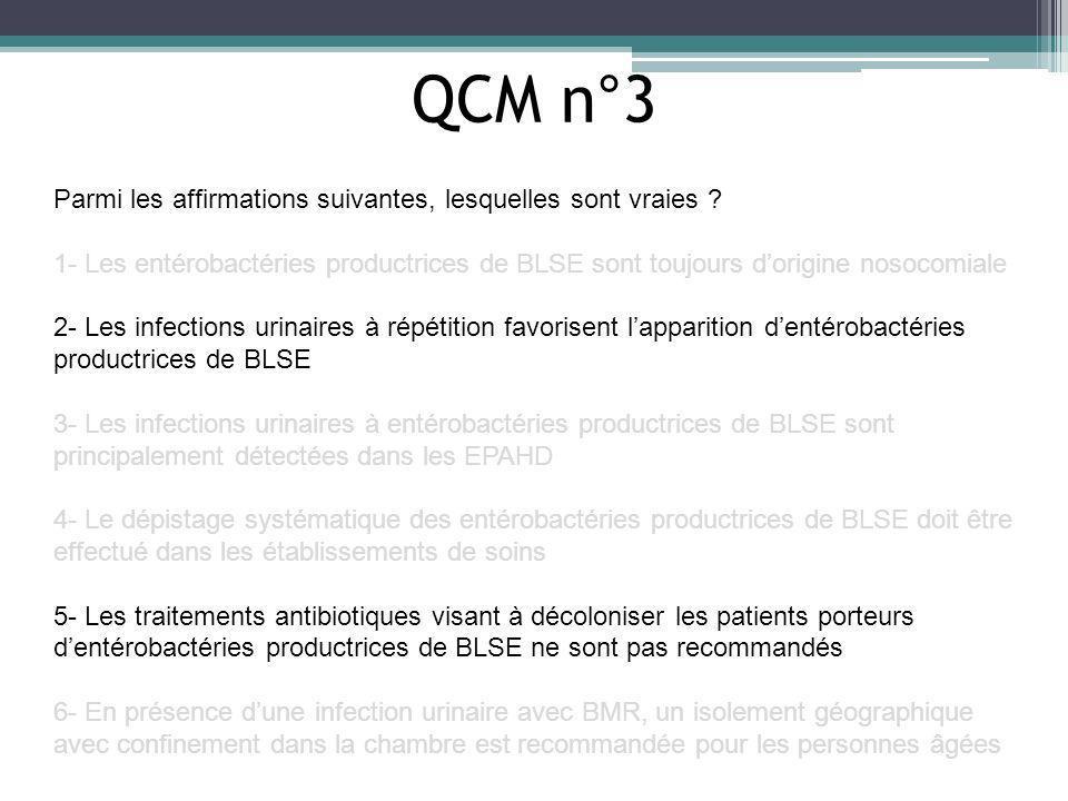 QCM n°3 Parmi les affirmations suivantes, lesquelles sont vraies
