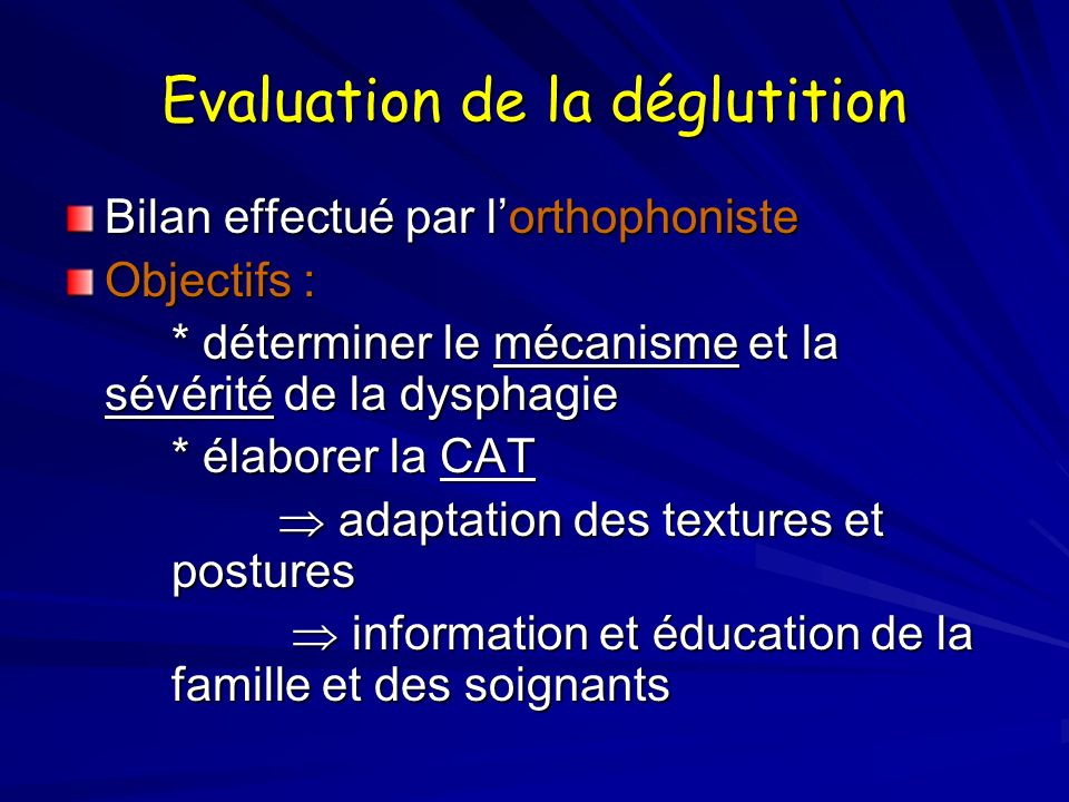 Evaluation de la déglutition