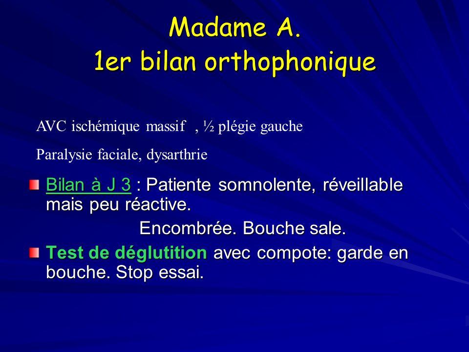 Madame A. 1er bilan orthophonique