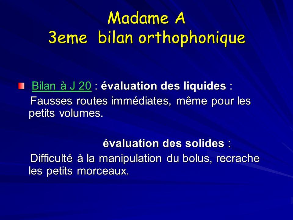 Madame A 3eme bilan orthophonique