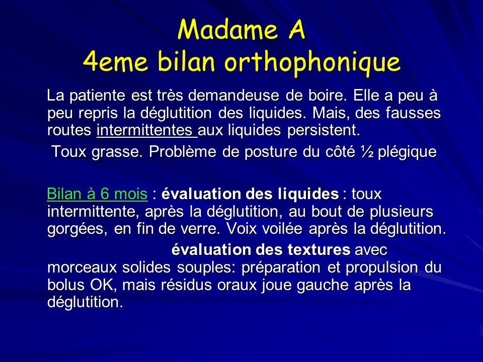 Madame A 4eme bilan orthophonique