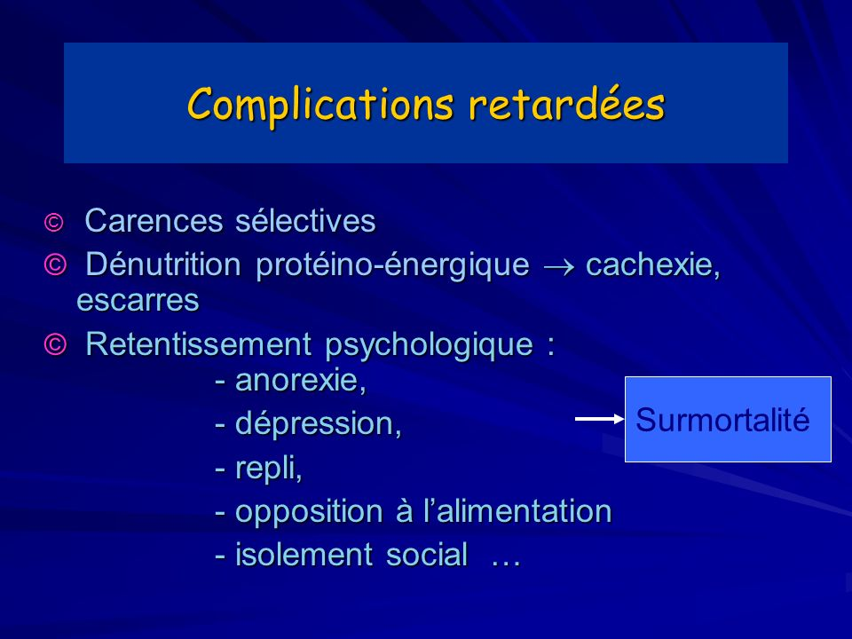 Complications retardées