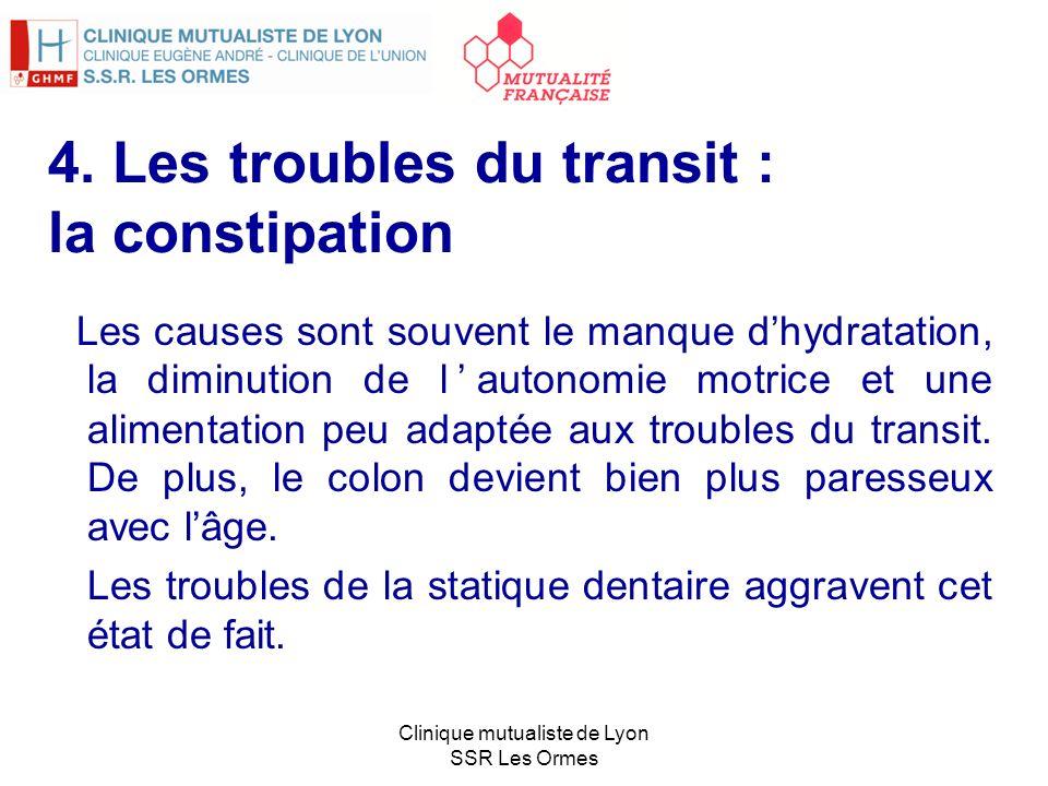 4. Les troubles du transit : la constipation