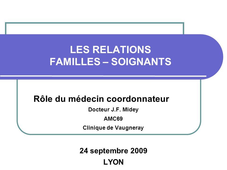LES RELATIONS FAMILLES – SOIGNANTS