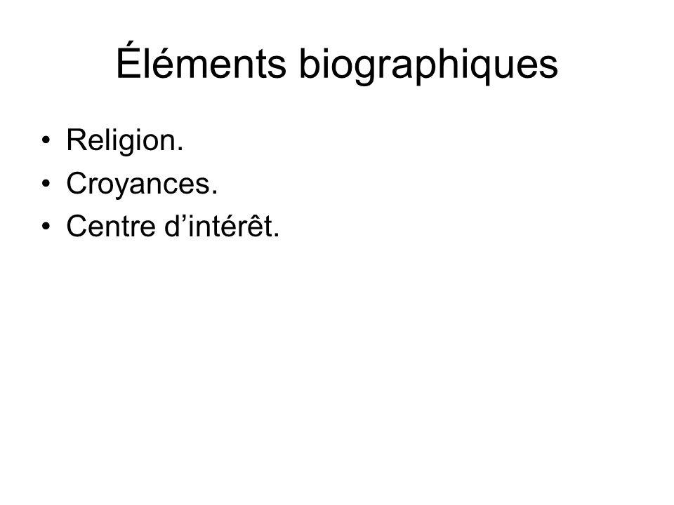 Éléments biographiques