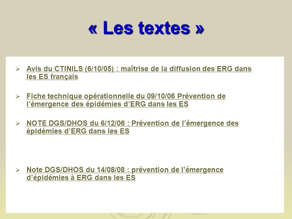 « Les textes » Avis du CTINILS (6/10/05) : maîtrise de la diffusion des ERG dans les ES français.