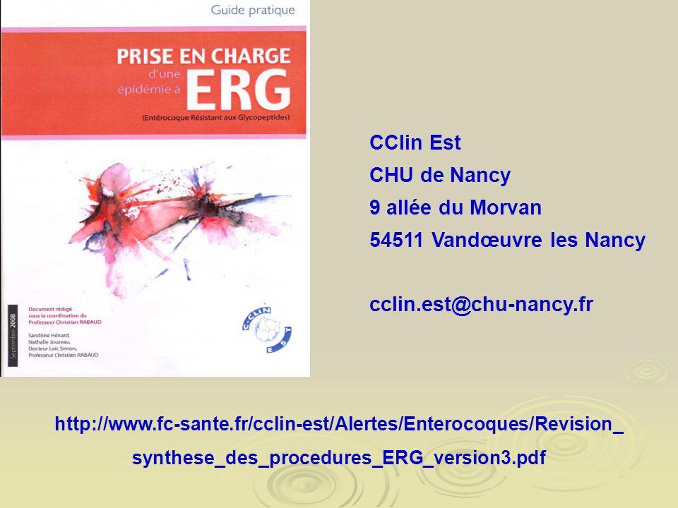 CClin Est CHU de Nancy 9 allée du Morvan 54511 Vandœuvre les Nancy