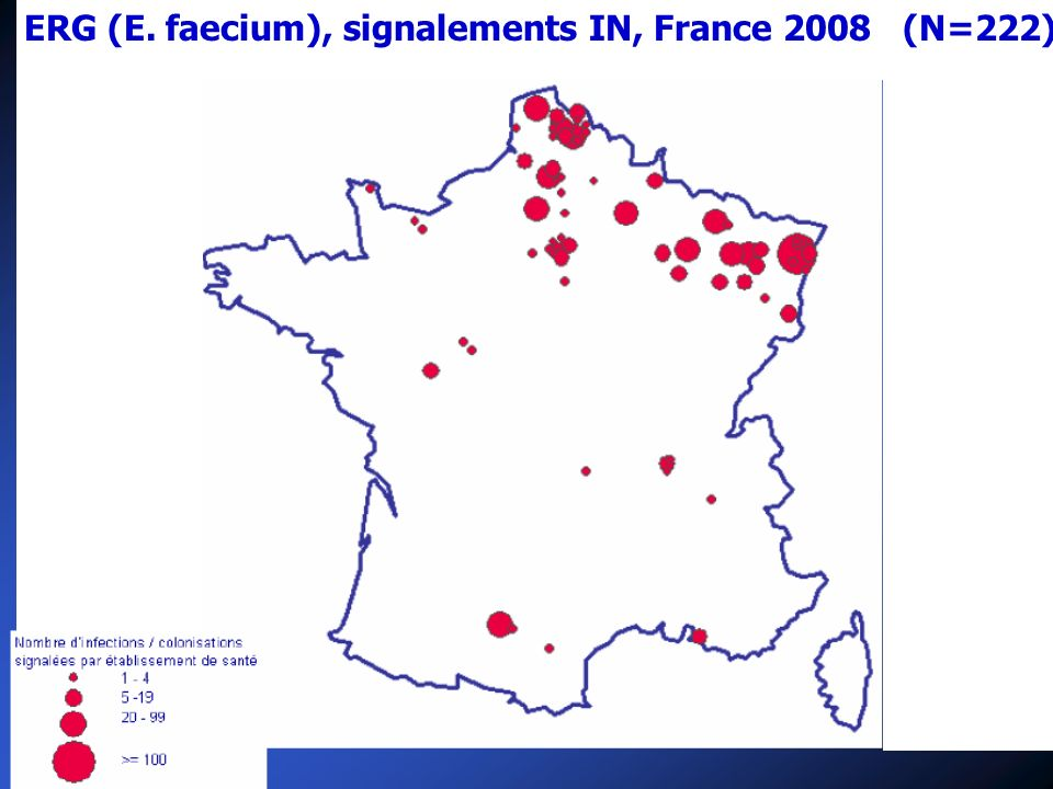 ERG (E. faecium), signalements IN, France 2008 (N=222)
