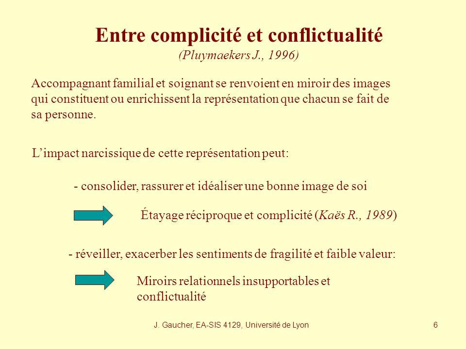 Entre complicité et conflictualité