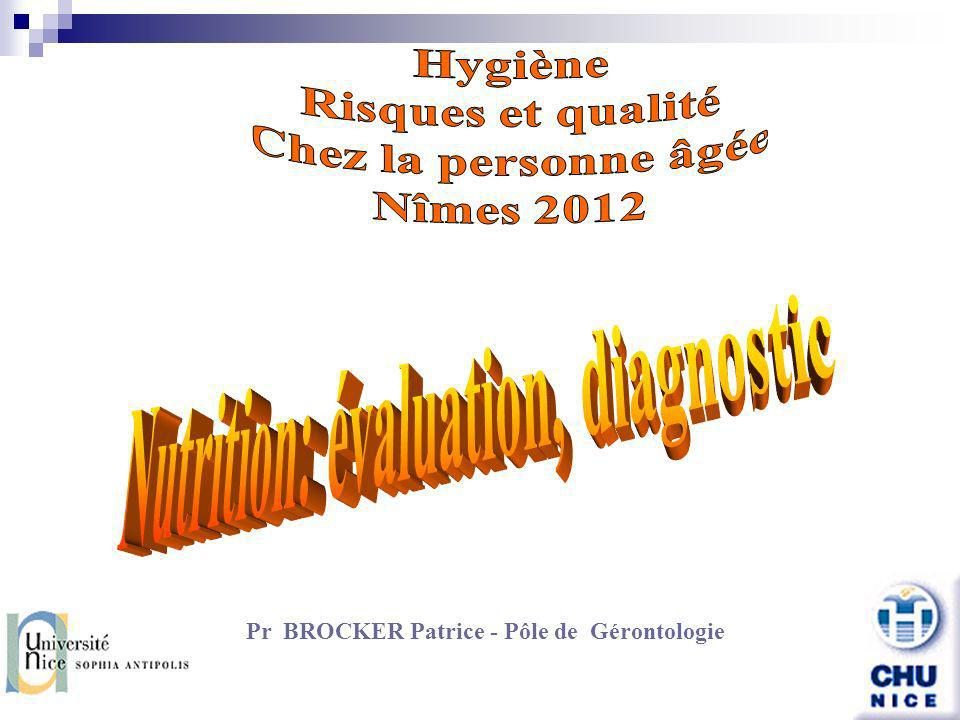 Nutrition: évaluation, diagnostic