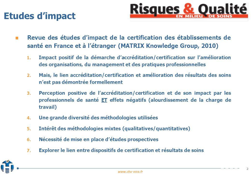 Etudes d'impact Revue des études d'impact de la certification des établissements de santé en France et à l'étranger (MATRIX Knowledge Group, 2010)
