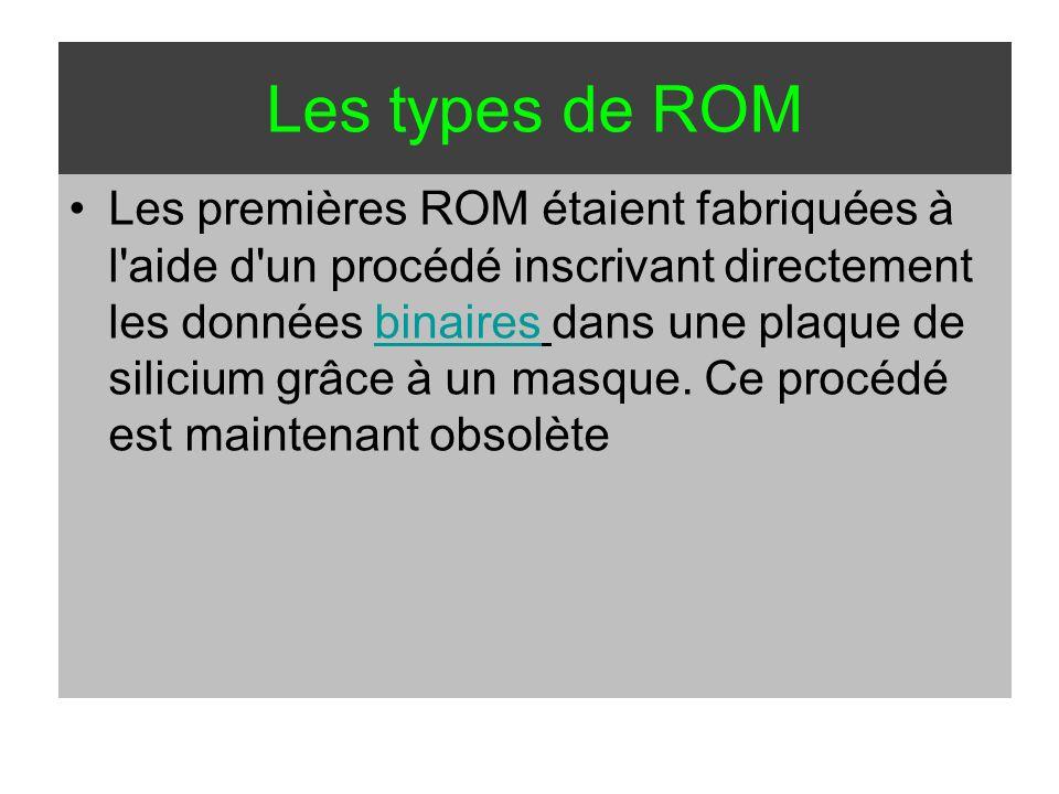 Les types de ROM