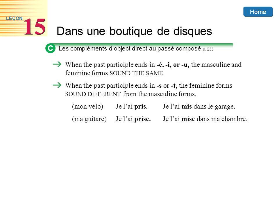 CLes compléments d'object direct au passé composé p. 233.