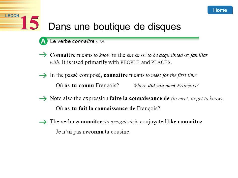 A Le verbe connaître p. 228.