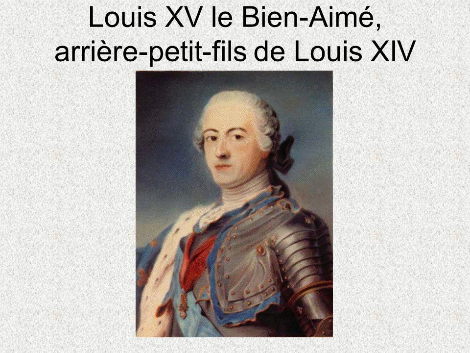 Louis XV le Bien-Aimé, arrière-petit-fils de Louis XIV