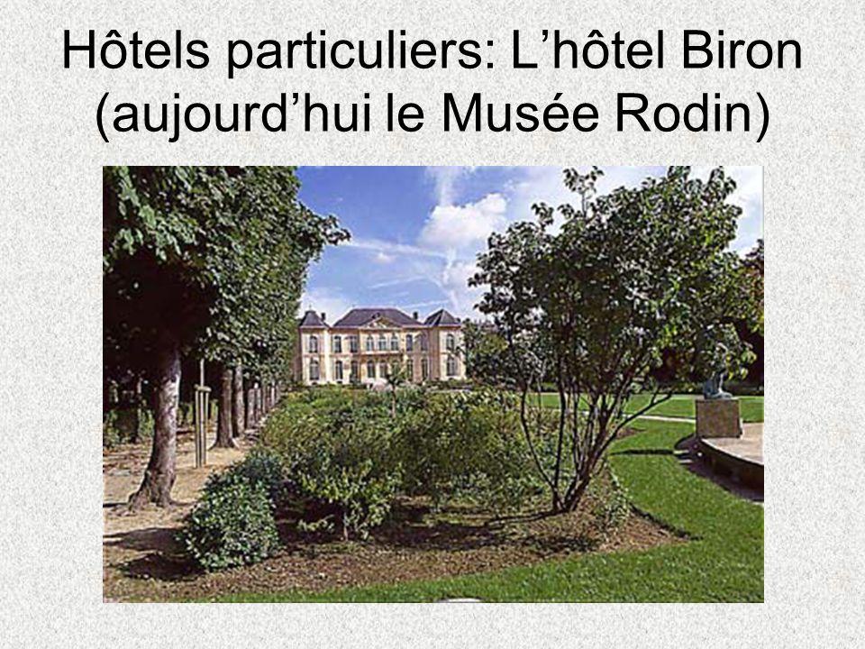 Hôtels particuliers: L'hôtel Biron (aujourd'hui le Musée Rodin)