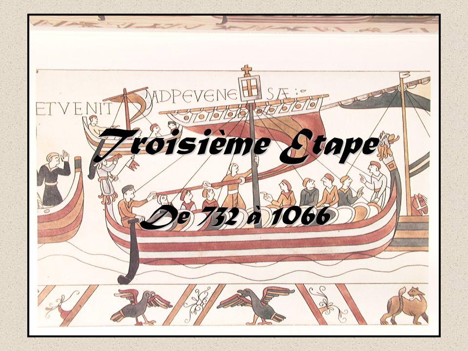 Troisième Etape De 732 à 1066