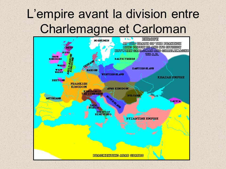 L'empire avant la division entre Charlemagne et Carloman