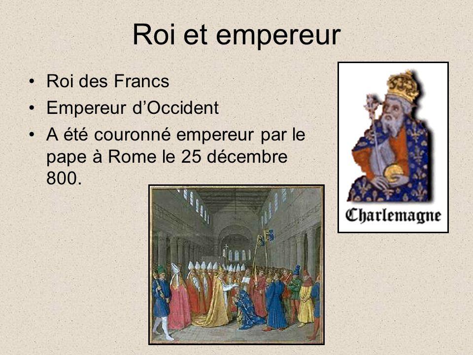 Roi et empereur Roi des Francs Empereur d'Occident