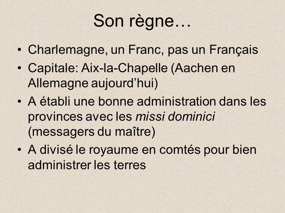 Son règne… Charlemagne, un Franc, pas un Français