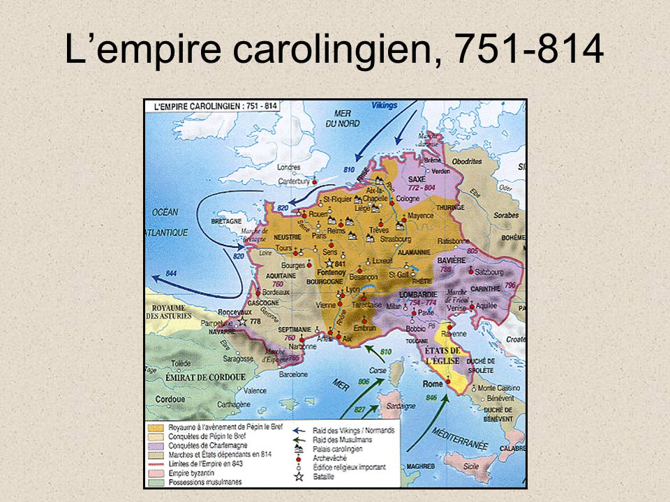 L'empire carolingien, 751-814