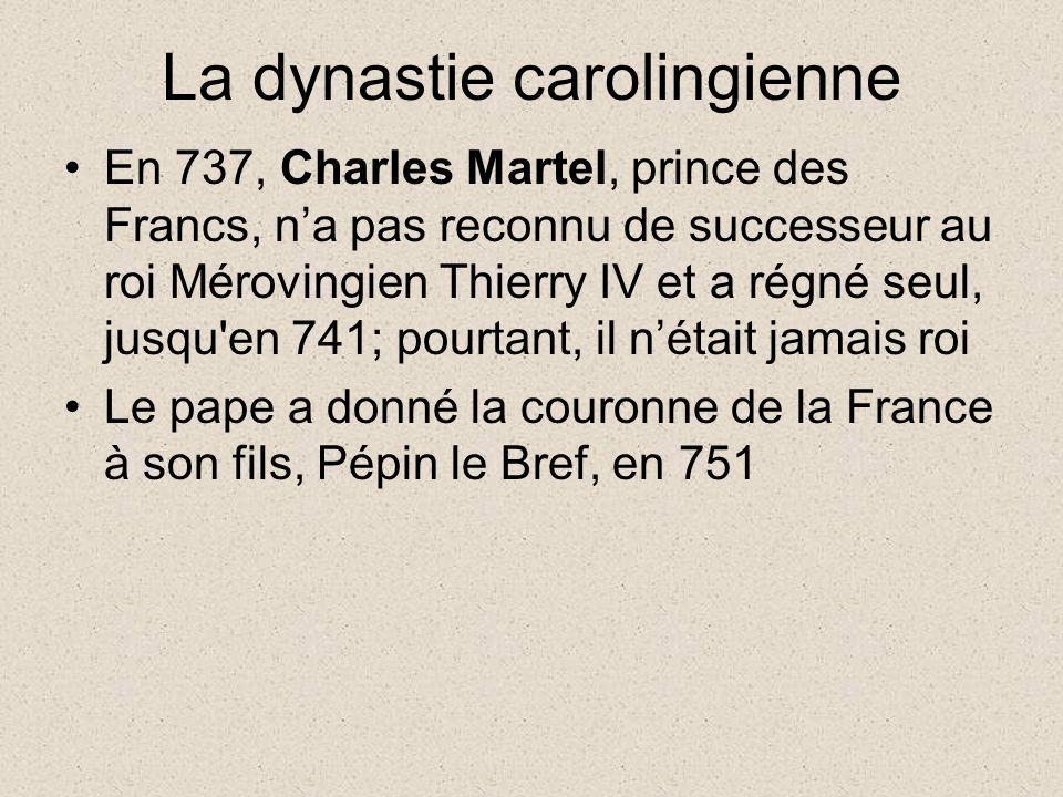 La dynastie carolingienne