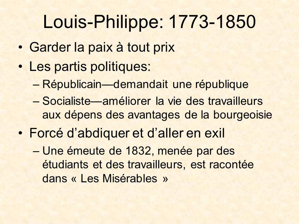 Louis-Philippe: 1773-1850 Garder la paix à tout prix