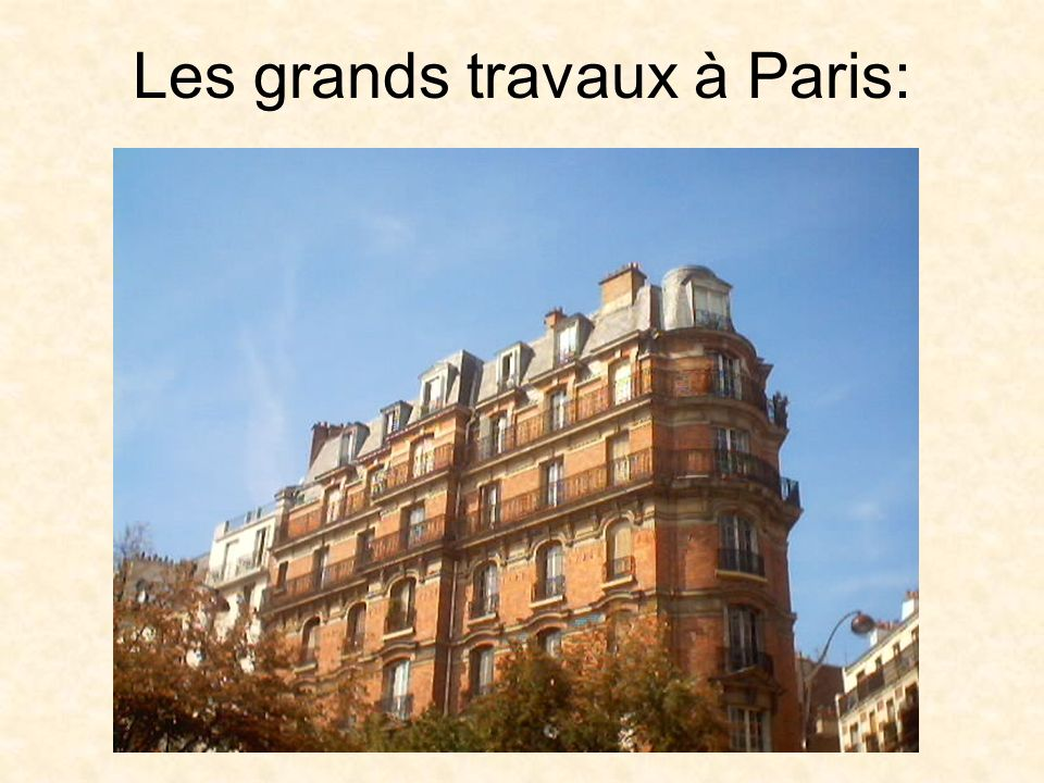Les grands travaux à Paris: