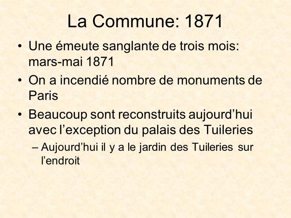 La Commune: 1871 Une émeute sanglante de trois mois: mars-mai 1871