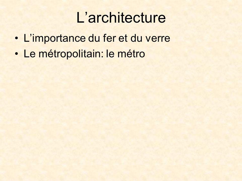 L'architecture L'importance du fer et du verre