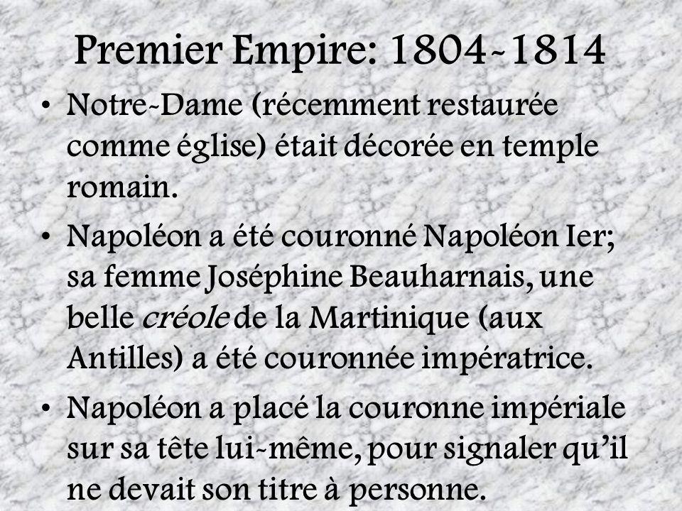 Premier Empire: 1804-1814Notre-Dame (récemment restaurée comme église) était décorée en temple romain.