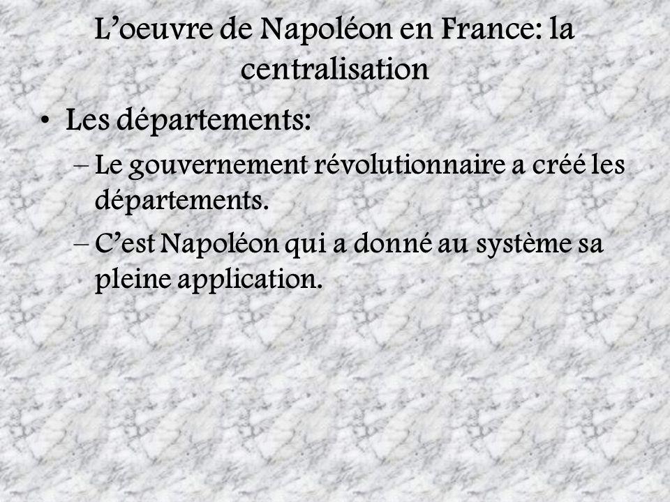 L'oeuvre de Napoléon en France: la centralisation