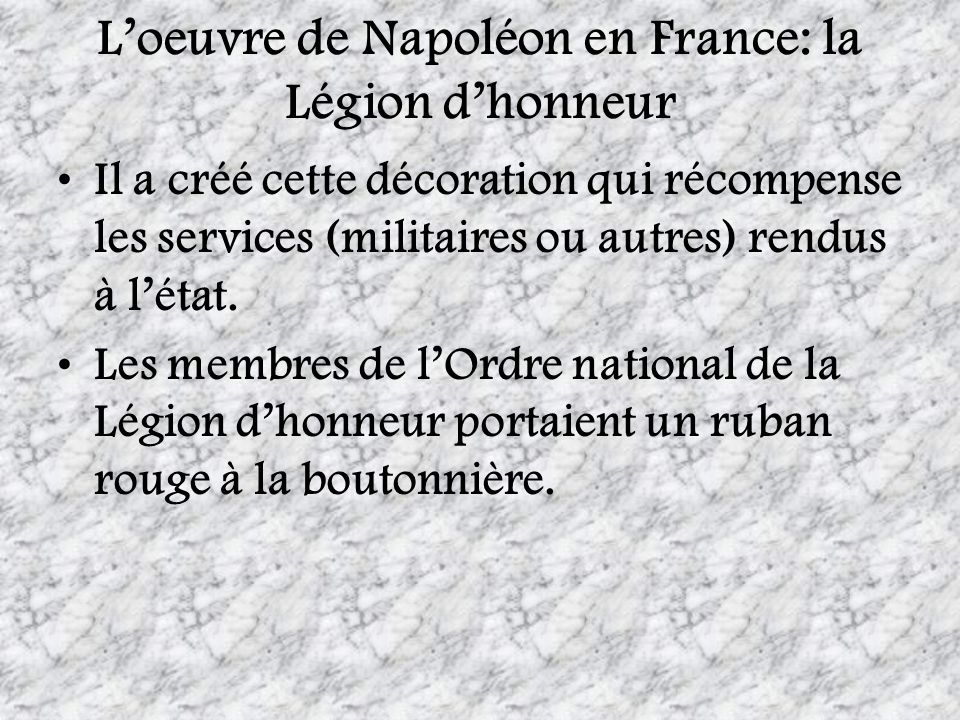 L'oeuvre de Napoléon en France: la Légion d'honneur