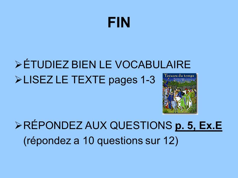 FIN ÉTUDIEZ BIEN LE VOCABULAIRE LISEZ LE TEXTE pages 1-3