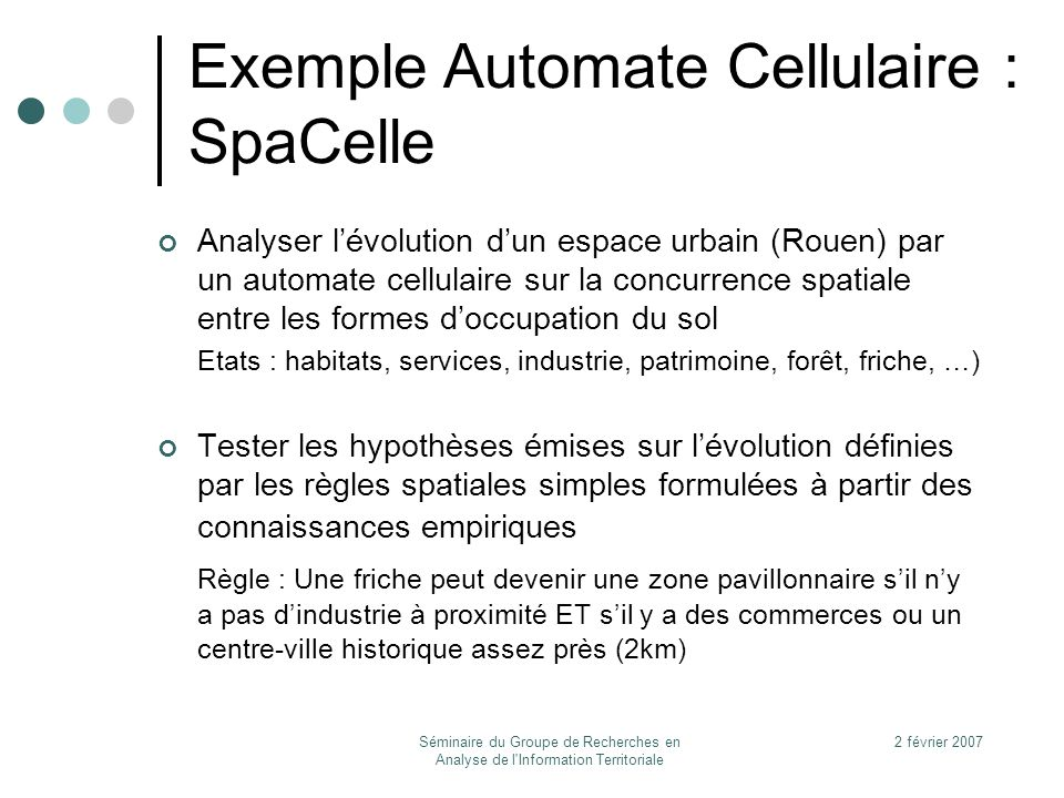 Exemple Automate Cellulaire : SpaCelle