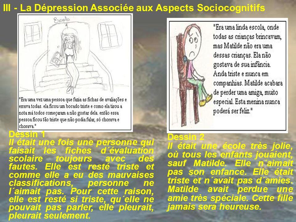 III - La Dépression Associée aux Aspects Sociocognitifs