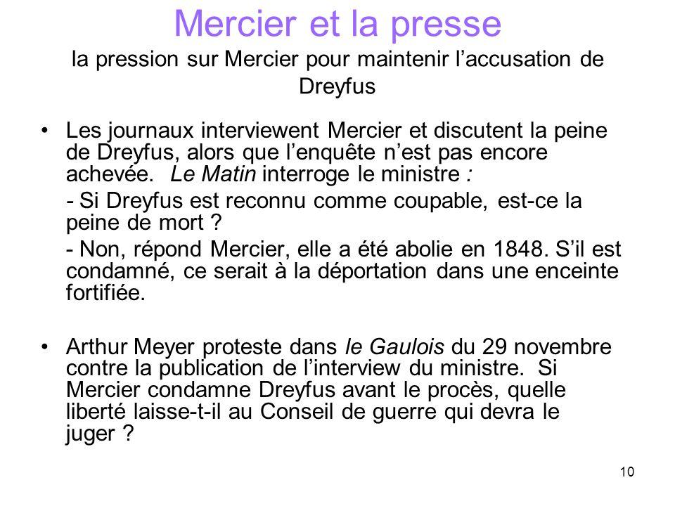 Mercier et la presse la pression sur Mercier pour maintenir l'accusation de Dreyfus
