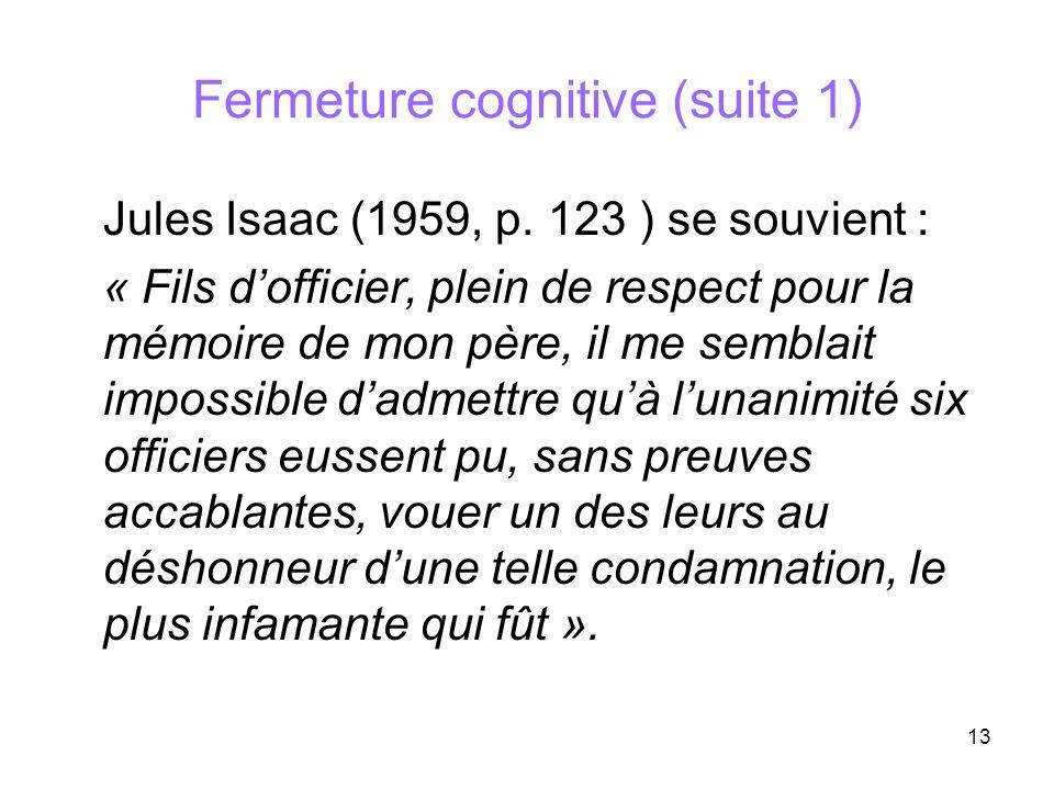 Fermeture cognitive (suite 1)