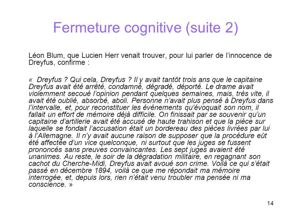 Fermeture cognitive (suite 2)