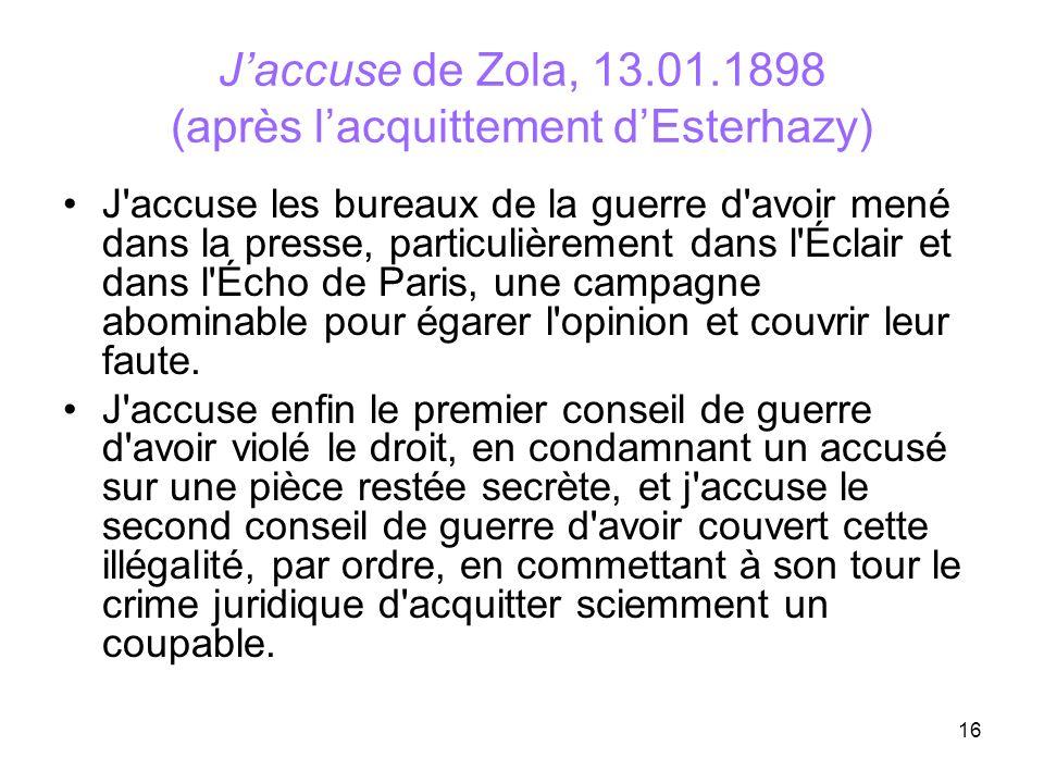 J'accuse de Zola, 13.01.1898 (après l'acquittement d'Esterhazy)