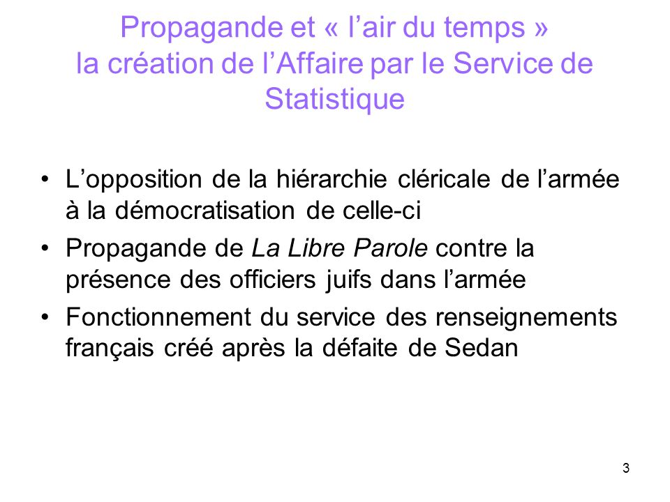 Propagande et « l'air du temps » la création de l'Affaire par le Service de Statistique