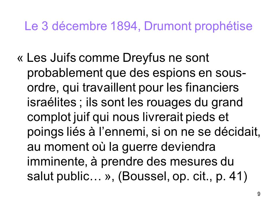 Le 3 décembre 1894, Drumont prophétise