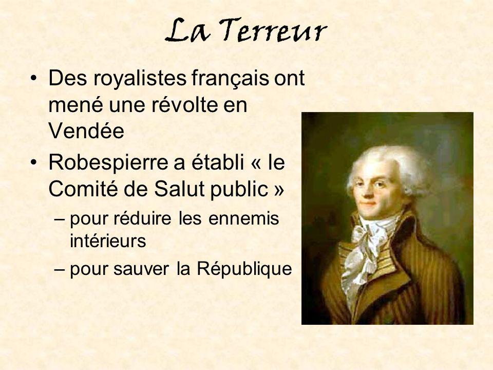 La Terreur Des royalistes français ont mené une révolte en Vendée
